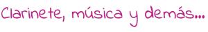 Clarinete Musica y demas
