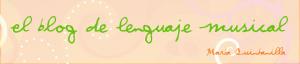 el blog de lenguaje musical Maria Quintanilla